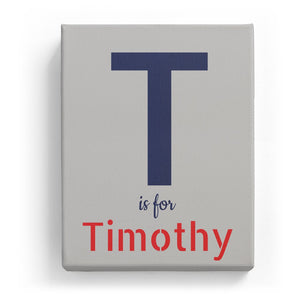 T is for Timothy - Stylistic