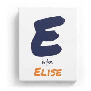 E is for Elise - Artistic