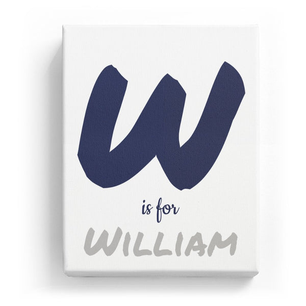W is for William - Artistic