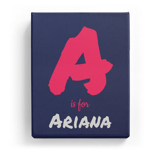 A is for Ariana - Artistic