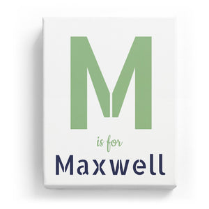 M is for Maxwell - Stylistic