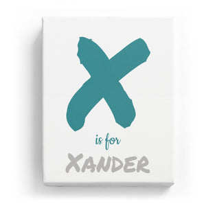 X is for Xander - Artistic