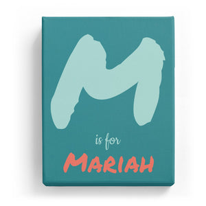 M is for Mariah - Artistic