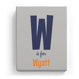 W is for Wyatt - Cartoony