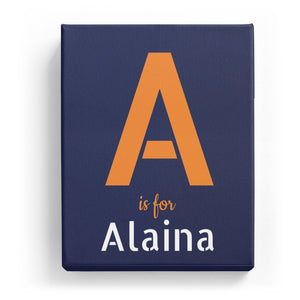 A is for Alaina - Stylistic