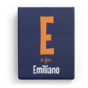 E is for Emiliano - Cartoony