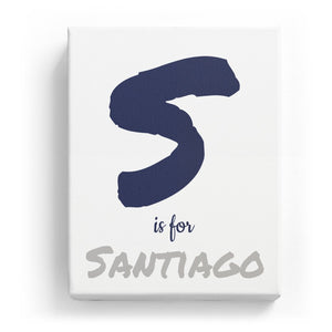 S is for Santiago - Artistic
