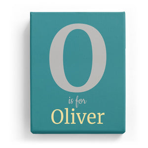 O is for Oliver - Classic