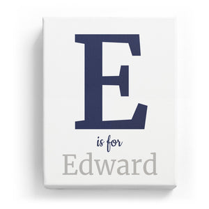 E is for Edward - Classic