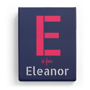 E is for Eleanor - Stylistic
