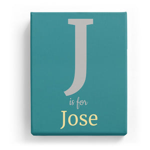 J is for Jose - Classic