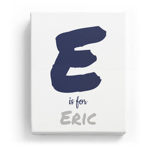E is for Eric - Artistic