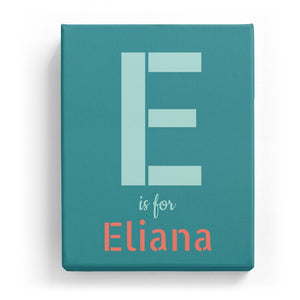E is for Eliana - Stylistic