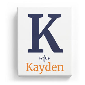 K is for Kayden - Classic