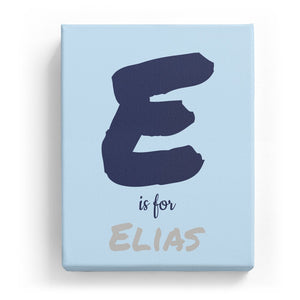 E is for Elias - Artistic