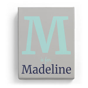 M is for Madeline - Classic