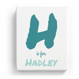H is for Hadley - Artistic