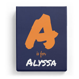 A is for Alyssa - Artistic