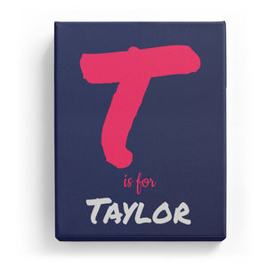 T is for Taylor - Artistic