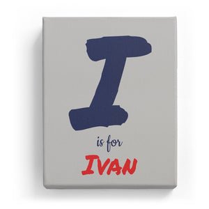 I is for Ivan - Artistic