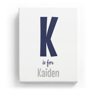 K is for Kaiden - Cartoony