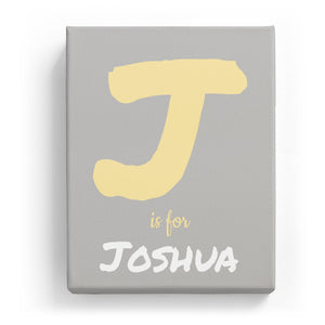 J is for Joshua - Artistic