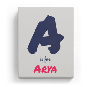 A is for Arya - Artistic