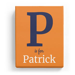 P is for Patrick - Classic