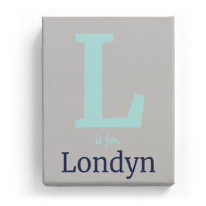 L is for Londyn - Classic