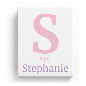 S is for Stephanie - Classic
