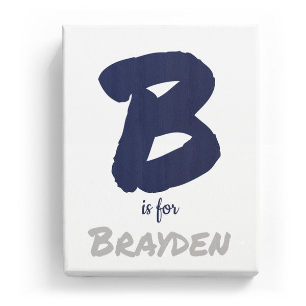 B is for Brayden - Artistic