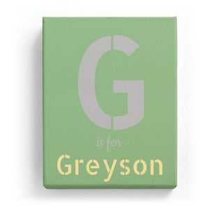 G is for Greyson - Stylistic