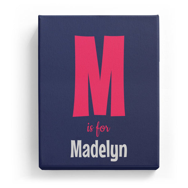 M is for Madelyn - Cartoony