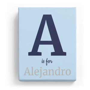 A is for Alejandro - Classic