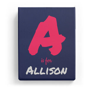 A is for Allison - Artistic