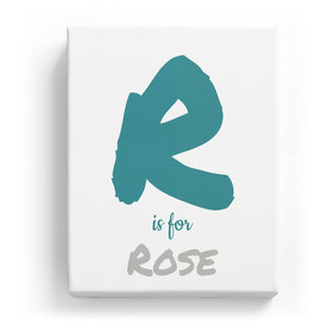 R is for Rose - Artistic