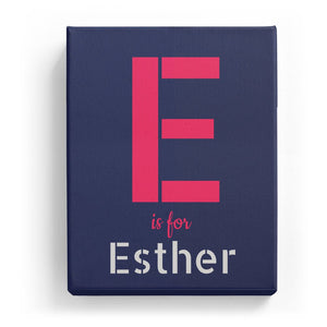 E is for Esther - Stylistic