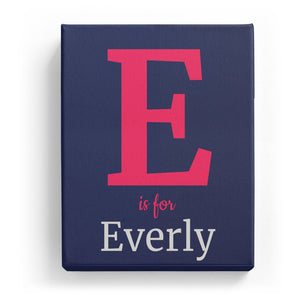 E is for Everly - Classic