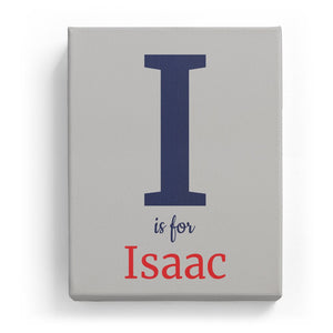 I is for Isaac - Classic