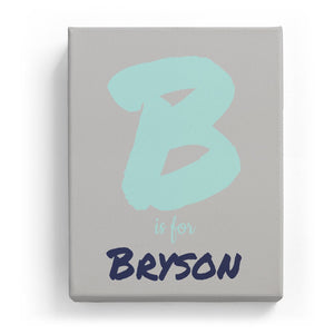 B is for Bryson - Artistic