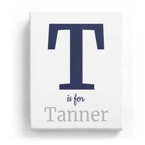 T is for Tanner - Classic
