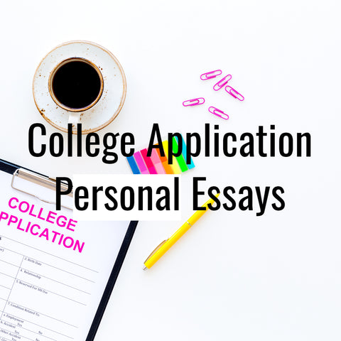 College Application Personal Essays Tutoring