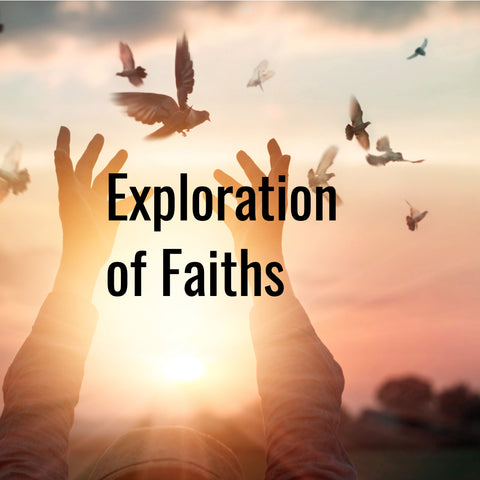Exploration of Faiths