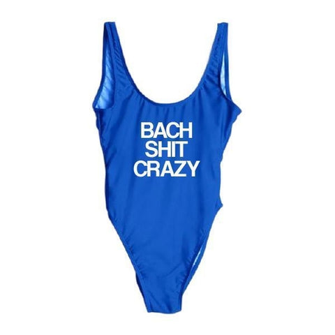 """Bach Sh*t Crazy"" One Piece Swimsuit"