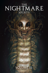 The Nightmare Society Volume 3 Digital Edition