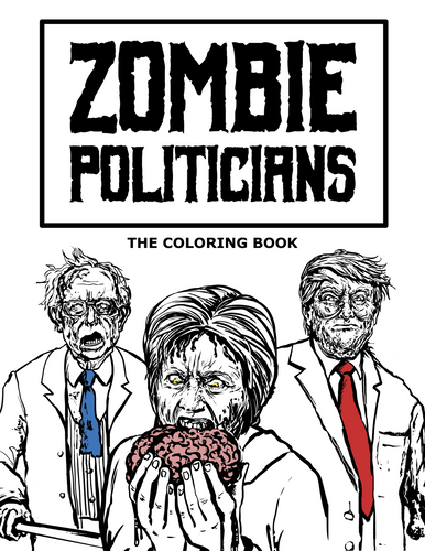 Zombie Politicians: The Coloring Book (Digital/Print)