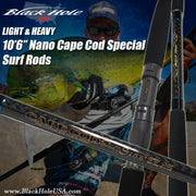 "Black Hole ""Cape Cod Special Nano Surf"" Rod"