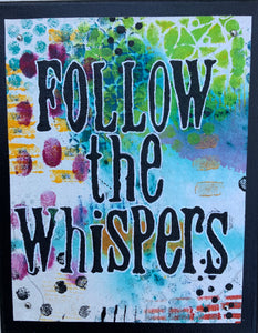 follow the whispers