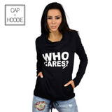 WHO CARES Hoodies