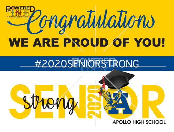 Senior Strong Graduation Yard Signs - 2020